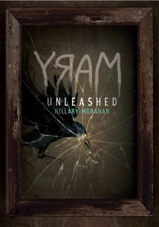 MARY: Unleashed (Bloody Mary #2)