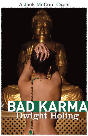 Bad Karma by Dwight Holing