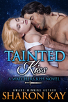 Tainted Kiss (Watcher's Kiss #1)