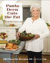 Paula Deen Cuts the Fat: 250 Recipes Lightened Up