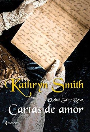 El club Saint Row. Cartas de amor (Novela romántica)  by  Kathryn Smith
