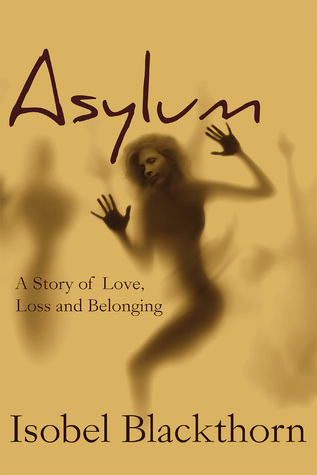 Asylum by Isobel Blackthorn
