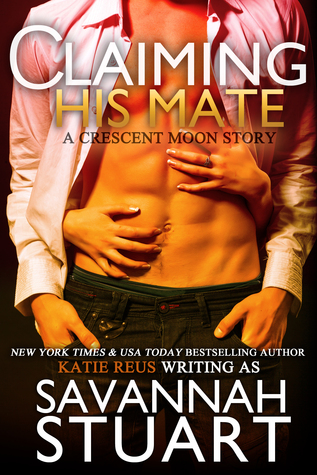 Claiming His Mate by Savannah Stuart
