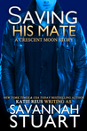 Saving His Mate (Crescent Moon, #4)