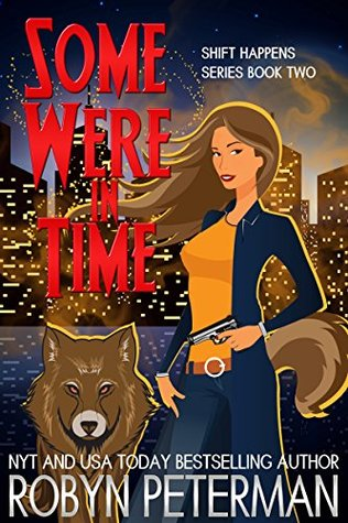 Some Were In Time: Shift Happens Book Two