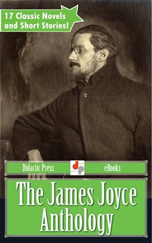 The James Joyce Anthology  by  James Joyce