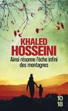 Ainsi résonne l'écho infini des montagnes by Khaled Hosseini