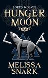 Hunger Moon (Loki's Wolves, #1)