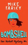 Bombshell (Dev Haskell - Private Investigator, Book 4)
