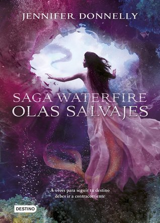 Olas salvajes (Waterfire Saga, #2)