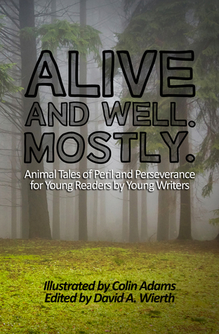 Alive and Well. Mostly. by Colin Adams and David A. Wierth