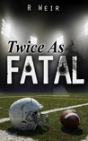 Twice As Fatal: A Jarvis Mann Detective Novel (#3)