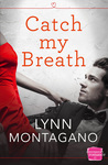 Catch My Breath (Catch My Breath #1)