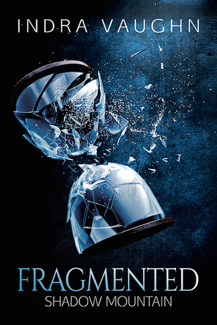 Fragmented (Shadow Mountain #2)