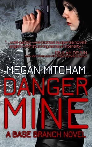 Danger Mine by Megan Mitcham