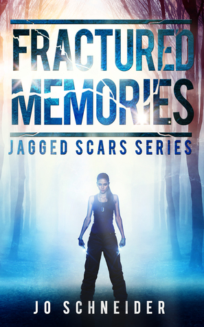 Fractured Memories (Jagged Scars #1)