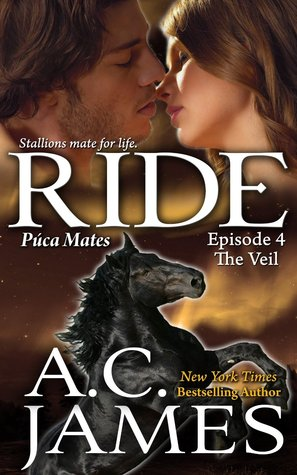 Ride: The Veil: BBW Paranormal Shape Shifter Romance (Puca Mates Short Book Four)