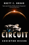 The Circuit: Executor Rising (The Circuit #1)