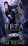 Beta (War of the Alphas, # 2)