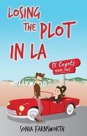 Losing The Plot In LA