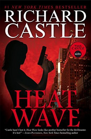 Heat Wave (Nikki Heat, #1)