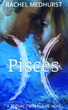 Pisces (Zodiac Twin Flames, #1)