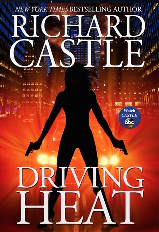 Driving Heat (Nikki Heat, #7)