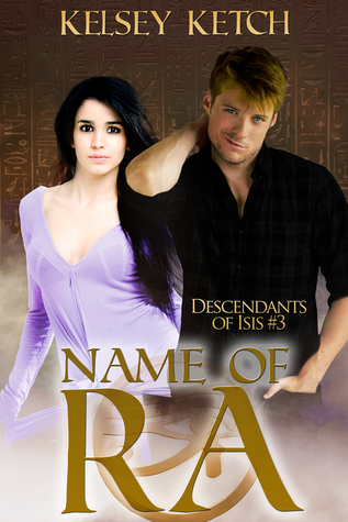 Name of Ra (Descendants of Isis #3)