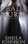 The Bad Nurse