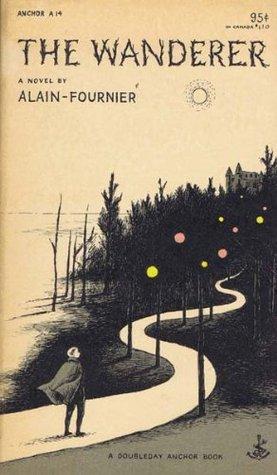 The Wanderer Alain-Fournier