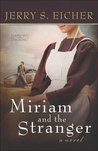 Miriam and the Stranger (Land of Promise, #3)
