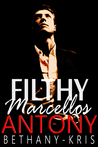 Filthy Marcellos: Antony