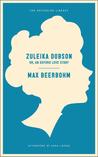 Zuleika Dobson: Or, An Oxford Love Story