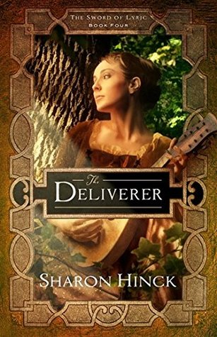 The Deliverer (The Sword of Lyric #4)