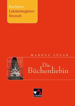 Die Bücherdiebin. Buchners Lektürebegleiter Deutsch