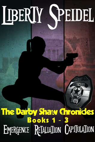 The Darby Shaw Chronicles by Liberty Speidel