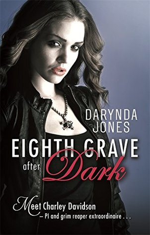 Eighth Grave After Dark (Charley Davidson, #8)