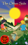 Children's Book: The Other Side: (Children's Picture Book On Being Grateful) (Ages 5-10)