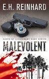 Malevolent (Lieutenant Kane, #1)