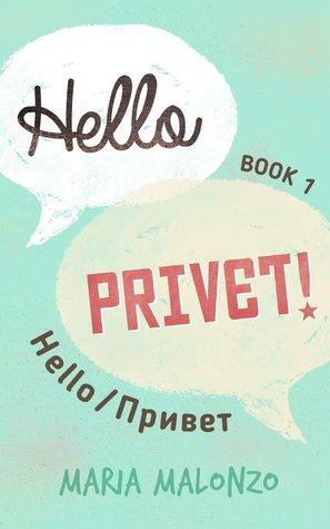 Hello, Privet! #1 : Hello/Привет Maria Malonzo