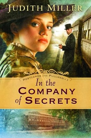 In the Company of Secrets (Postcards from Pullman #1)