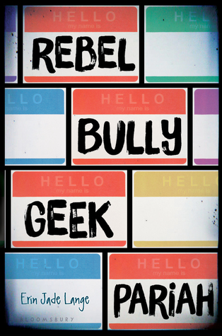 https://www.goodreads.com/book/show/25582820-rebel-bully-geek-pariah