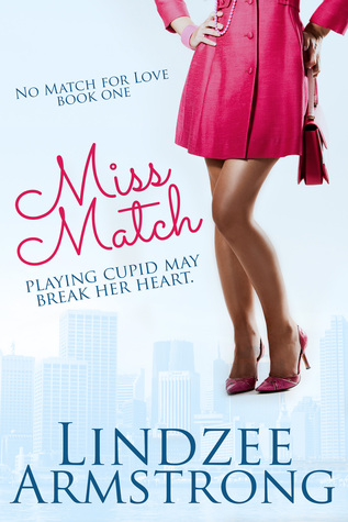 Miss Match (No Match for Love, #1)