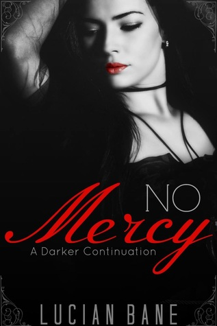 No Mercy (Mercy, #2) by Lucian Bane