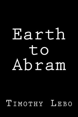 Earth to Abram