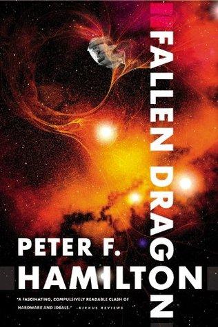 Fallen Dragon (2001) - Peter F. Hamilton
