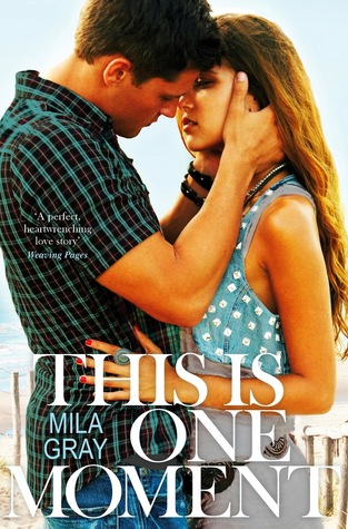 Waiting on Wednesday: This is One Moment by Mila Gray