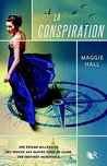 La Conspiration by Maggie  Hall