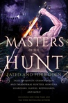 Masters Of The Hunt: Fated and Forbidden