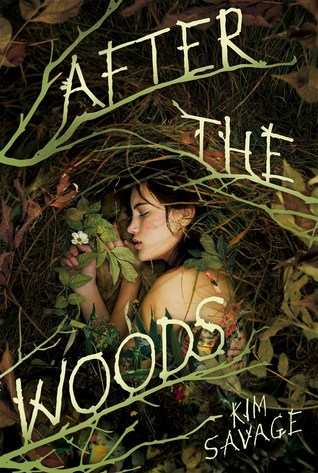 After the Woods by Kim Savage  book cover